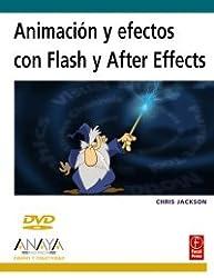 Animacion y efectos con Flash y AfterEffects/ Animation and Effects with Flash and AfterEffects