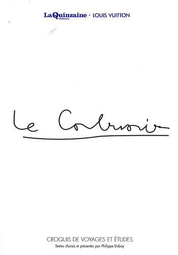 Voyager avec Le Corbusier : croquis de voyages et études