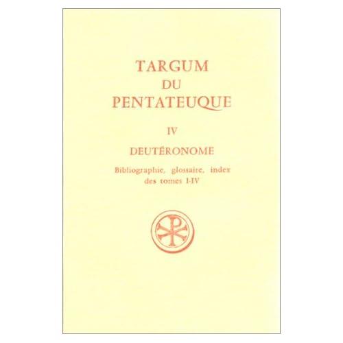 Targum du Pentateuque, tome 4 : Deutéronome