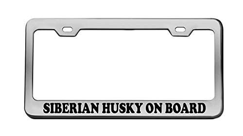 Siberian Husky ON Board Animal Chrome License Plate Frame Tag Black