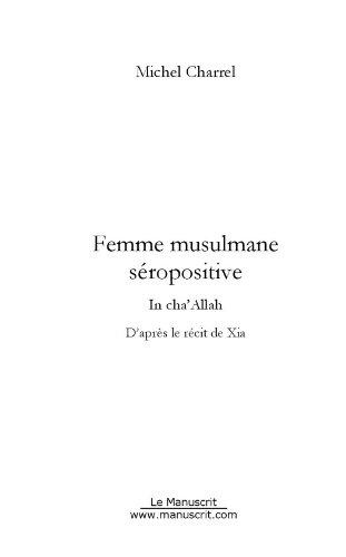 Lire en ligne Femme musulmane, séropositive epub, pdf