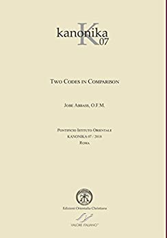 KANONIKA 07. Two Codes in Comparison. (English Edition) di [Jobe, Abbass OFM]