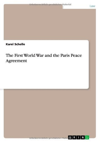The First World War and the Paris Peace Agreement (English Edition)