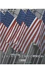 Living Democracy Brief National Edition (a Custom Edition for Ivy Tech Community College)
