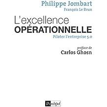L'excellence opérationnelle : Piloter l'entreprise 5.0