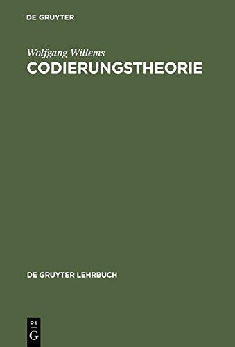 Codierungstheorie (DE GRUYTER LEHRBUCH)