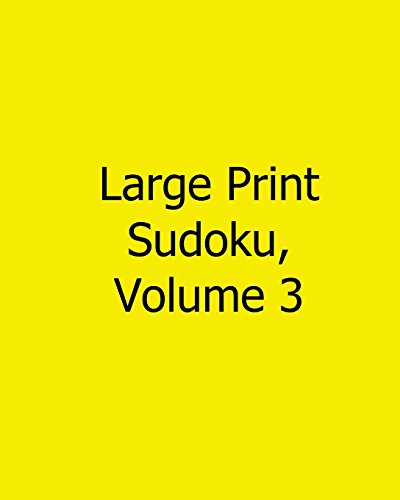 Large Print Sudoku, Volume 3: Fun, Large Grid Sudoku Puzzles