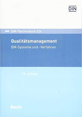 Qualitätsmanagement: QM-Systeme und -Verfahren (DIN-Taschenbuch)
