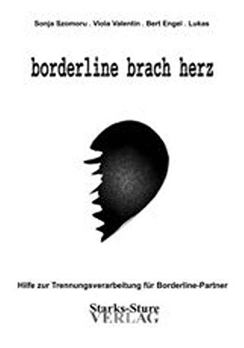 borderline-brach-herz-hilfe-zur-trennungsverarbeitung-fr-borderline-partner