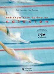 Entrenamiento optimo en natacion/ The Swim Coaching Bible