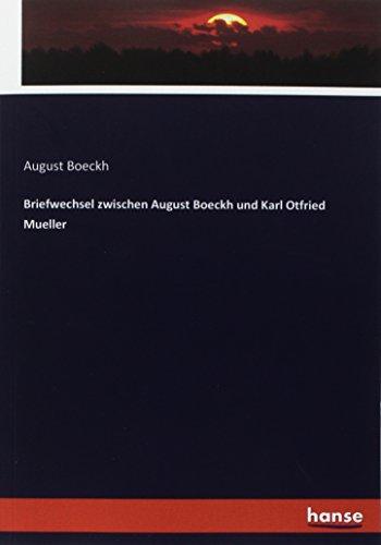 Briefwechsel zwischen August Boeckh und Karl Otfried Mueller