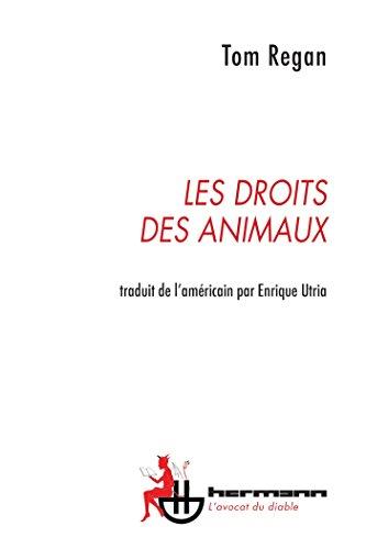 Les Droits des animaux por Tom Regan