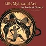 Life, Myth, and Art in Ancient Greece (Getty Trust Publications: J. Paul Getty Museum) by Emma Stafford (2004-11-15)