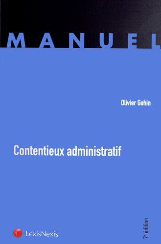 Contentieux administratif par Olivier Gohin