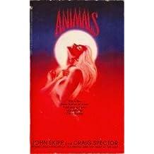 Animals by John Skipp (1993-11-05)