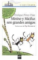 Minino Y Micifuz Son Grandes Amigos/ Minino and Micifuz Are Great Friends