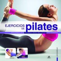 Ejercicios De Pilates (Deporte Paso a Paso) por Jose Rodriguez