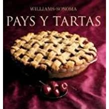 Williams-Sonoma: Pays y Tartas (Coleccion Williams-Sonoma)