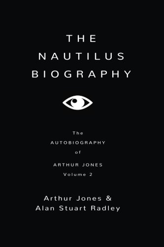 The Nautilus Biography (2): Volume 2 por Dr Alan Stuart Radley