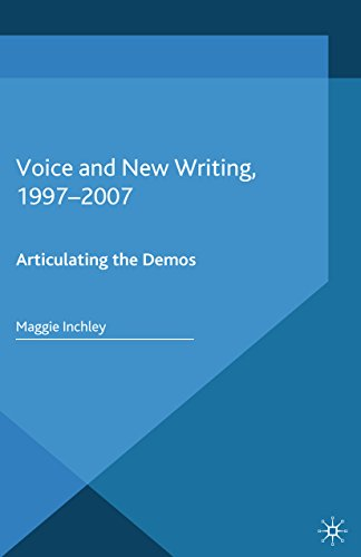 Voice and New Writing, 1997–2007: Articulating the Demos