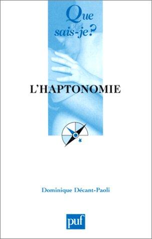 L'Haptonomie par Dominique Décant-Paoli, Que sais-je?