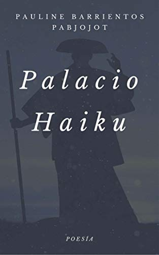 Palacio Haiku por Pauline Barrientos