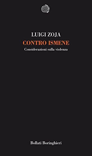 Contro Ismene: Considerazioni sulla violenza