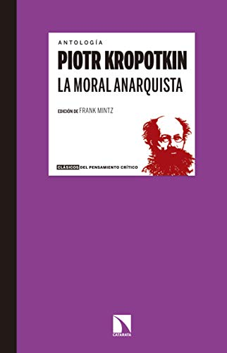La moral anarquista (Clásicos del pensamiento crítico nº 11) eBook ...