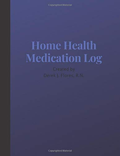 Home Health Medication Log: Empowering Patients & Caregivers
