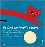 Scarica Libro Di dieci gatti voglio parlare Uno dieci molti di piu di una casa dipinta del blu Ediz a colori (PDF,EPUB,MOBI) Online Italiano Gratis