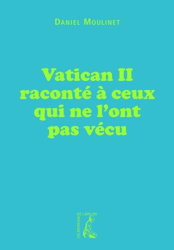 Livre Vatican II raconté à ceux qui ne l'ont pas vécu pdf, epub