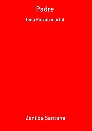 Padre (Portuguese Edition) por Zenilda Santana