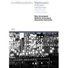 Nightscapes : nocturnal landscapes (Landscapes Series)