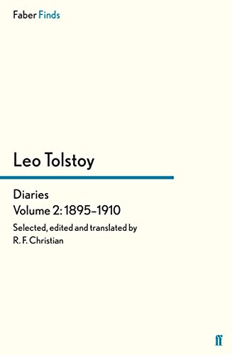 Tolstoy's Diaries Volume 2: 1895-1910 (Leo Tolstoy, Diaries and Letters)