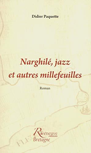 Narghilé, jazz et autres millefeuilles (Arpents)