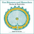 Von Bäumen und Menschen: Lieder für die Erde