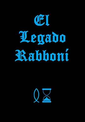 El Legado Rabboní por David Carrera