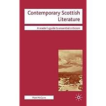 [Contemporary Scottish Literature] (By: Matt McGuire) [published: February, 2009]