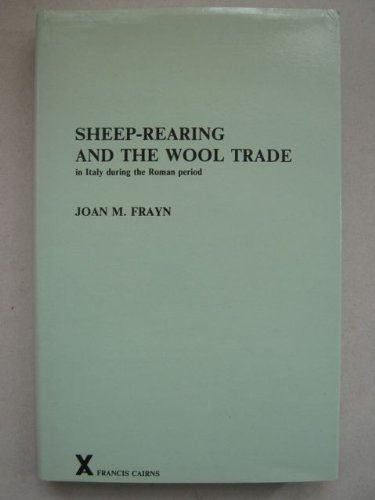 Sheep-Rearing and the Wool Trade in Italy During the Roman Period PDF Books