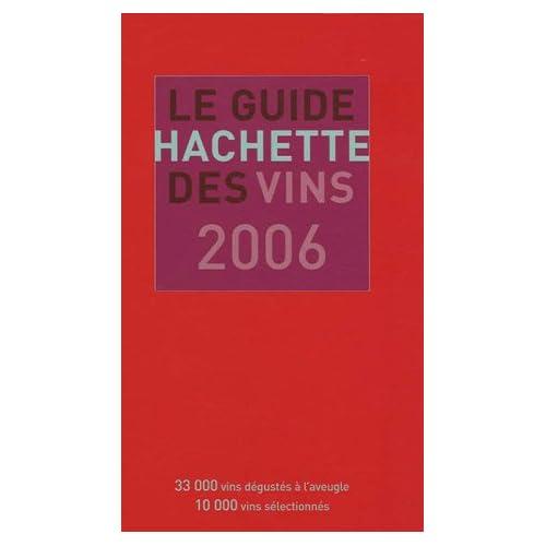 Le Guide Hachette des vins, édition 2006