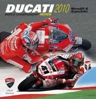 Ducati 2010. Ediz. illustrata (Ducati Official Yearbook)