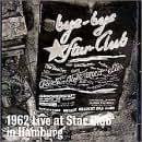 Beatles 1962 Live at Star Club