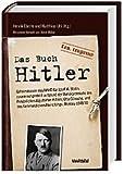Das Buch Hitler. Geheimdossier des NKWD für Josef W. Stalin, zusammengestellt aufgrund der Verhörpro - Henrik [Hrsg.] Eberle