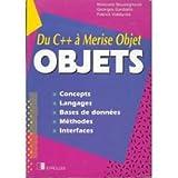 OBJET. Concepts, langages, bases de données, méthodes, interfaces, Edition 1994