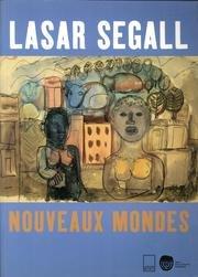 Lasar Segall : nouveaux mondes