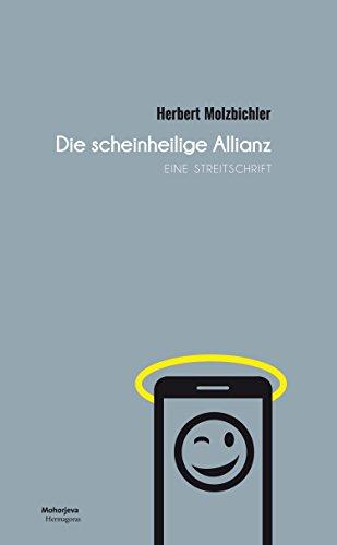 die-scheinheilige-allianz-eine-streitschrift-german-edition