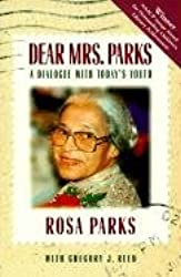Dear Mrs Parks: A Dialogue With Today's Youth