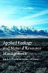 Applied Ecology and Natural Resource Management by McPherson, Guy R., DeStefano, Stephen (2003) Hardcover