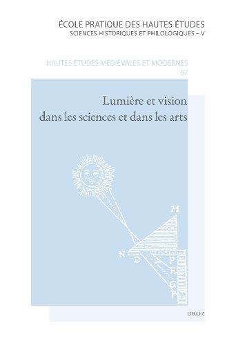 Lumire et vision dans les sciences et dans les arts : De l'Antiquit au XVIIe sicle