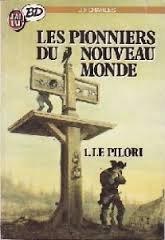 Les pionniers du Nouveau Monde. 1, Le pilori